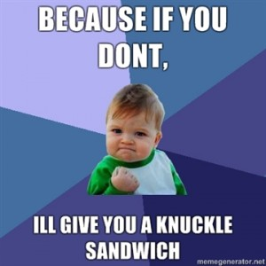 Knuckle sandwich ; Photo: internet